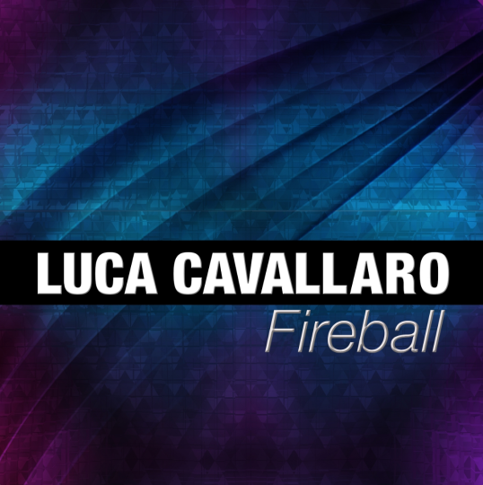 Luca Cavallaro – Fireball (Radio Edit)